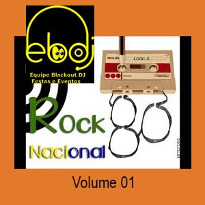 Mix Rock Nacional Anos 80 Volume 01