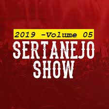 Sertanejo Show 2019 Volume 05